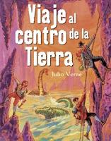 """Libros recomendados para niños de 10 años: """"Viaje al centro de la tierra"""", de Julio Verne."""